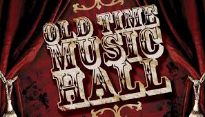 AN EVENING OF OLD TIME MUSIC HALL