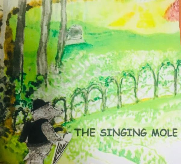 THE SINGING MOLE