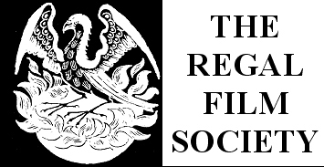 Regal Film Society presents A PUBLIC FILM SCREENING