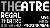 The Regal Theatre – Minehead